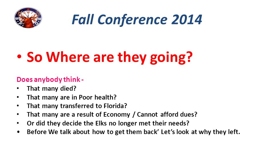So Where are they going Fall Conference 2014 Does anybody think -