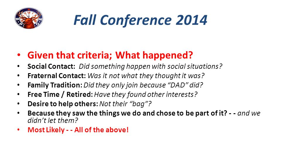 Fall Conference 2014 Given that criteria; What happened
