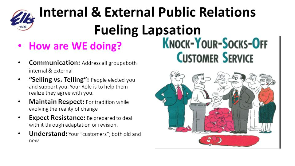 Internal & External Public Relations Fueling Lapsation