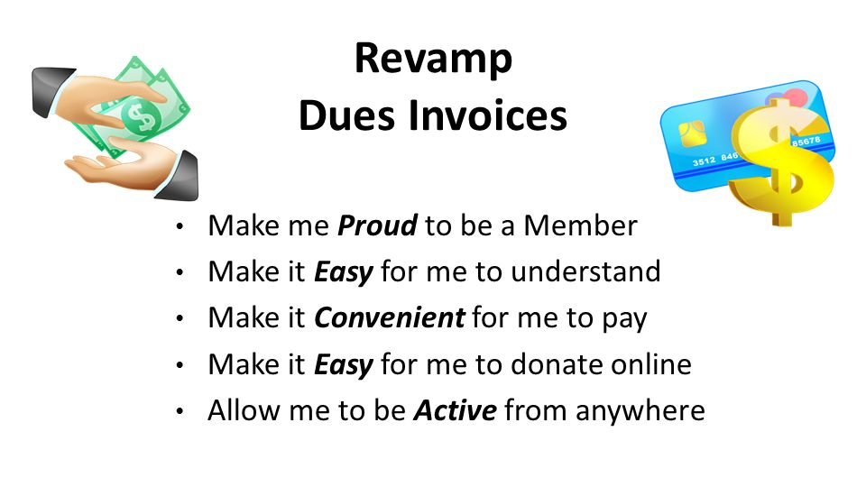 Revamp Dues Invoices Make me Proud to be a Member
