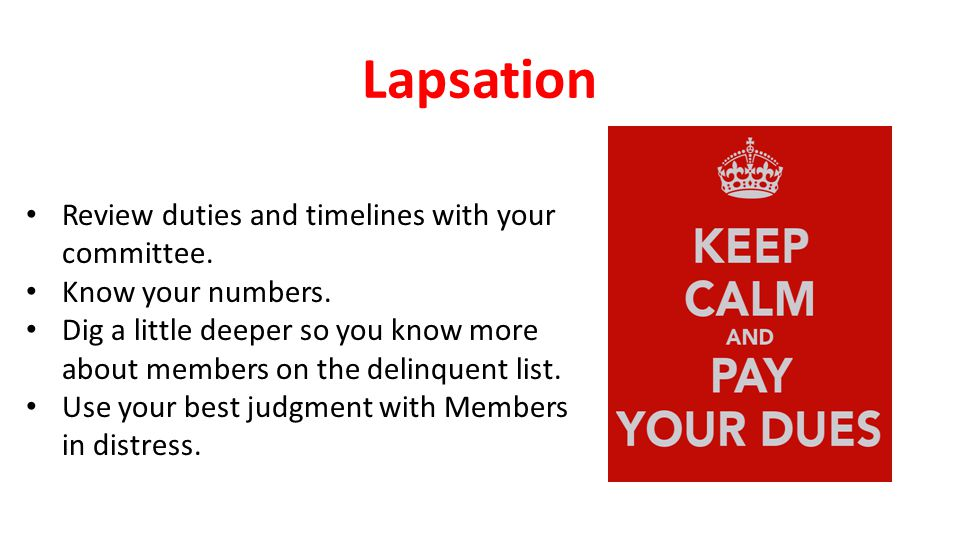 Lapsation Review duties and timelines with your committee.