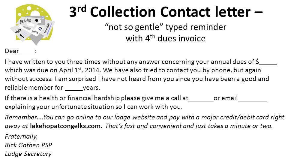 3rd Collection Contact letter – not so gentle typed reminder with 4th dues invoice