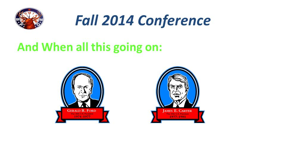 Fall 2014 Conference And When all this going on: