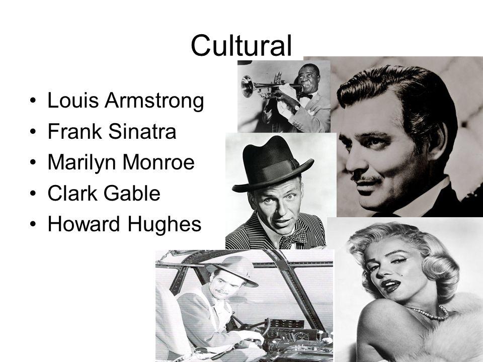 Cultural Louis Armstrong Frank Sinatra Marilyn Monroe Clark Gable
