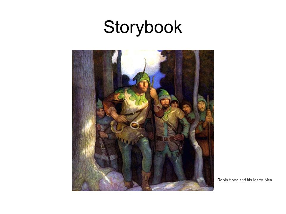 Storybook Robin Hood and his Merry Men