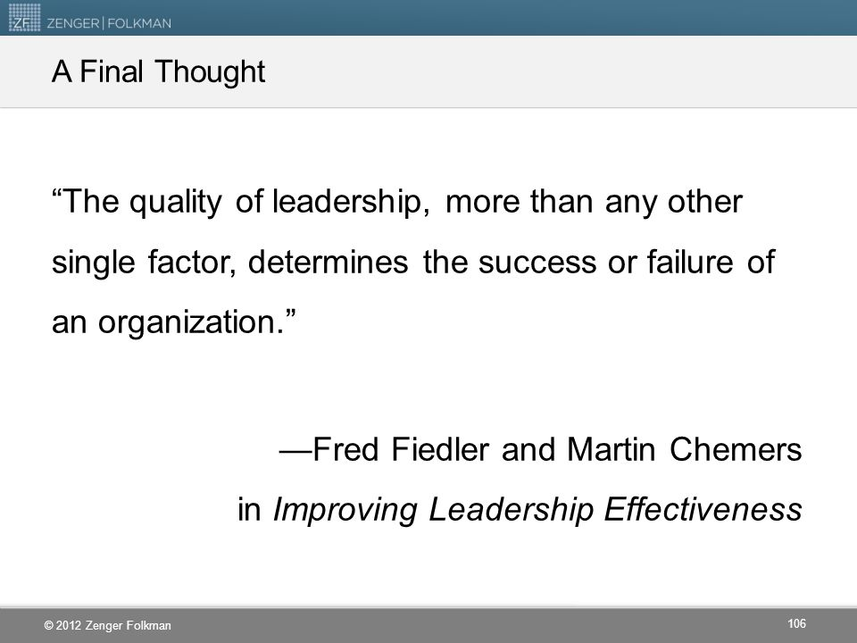—Fred Fiedler and Martin Chemers in Improving Leadership Effectiveness