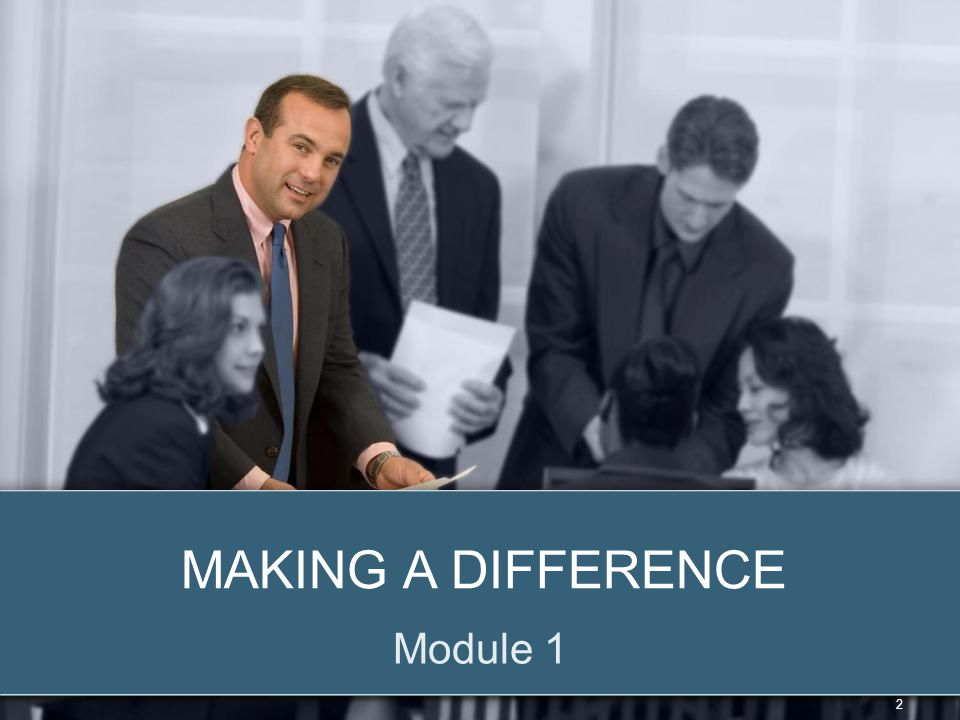 Making a Difference Module 1