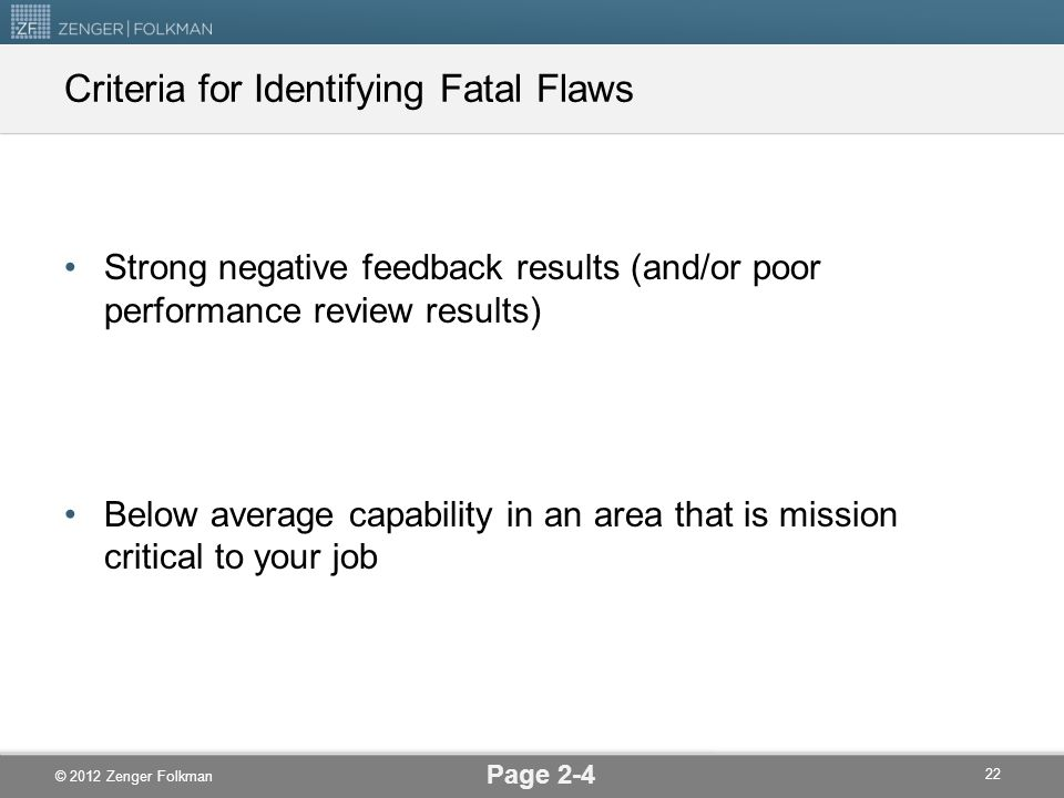 Criteria for Identifying Fatal Flaws