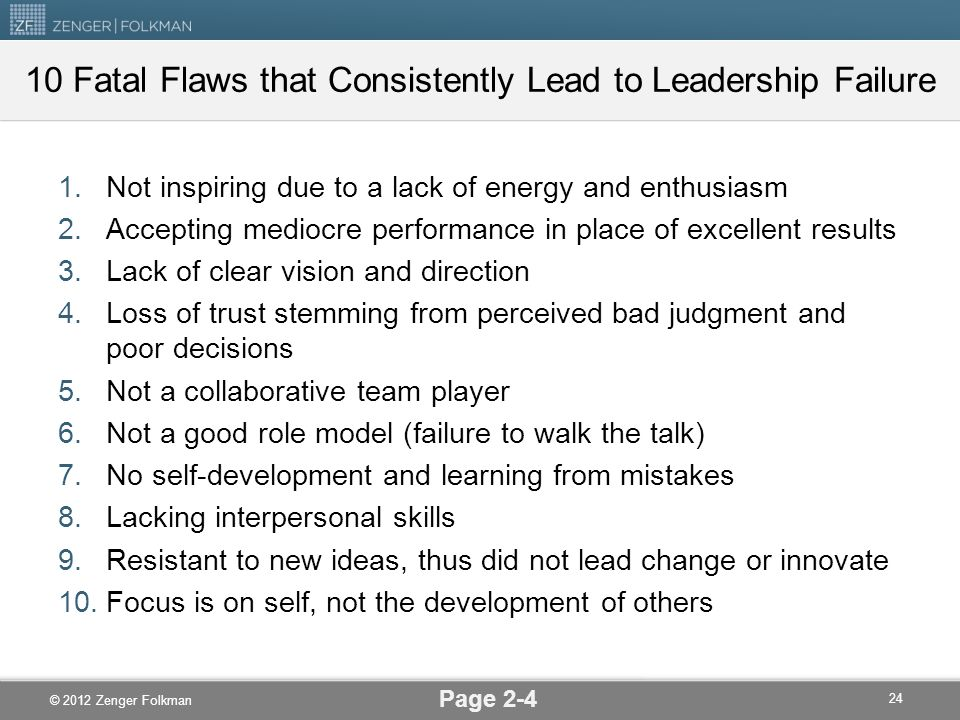 10 Fatal Flaws that Consistently Lead to Leadership Failure