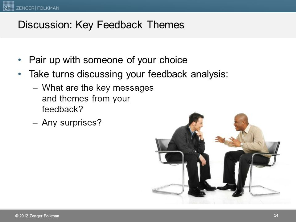 Discussion: Key Feedback Themes