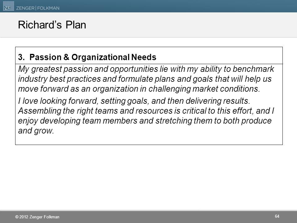 Richard's Plan 3. Passion & Organizational Needs
