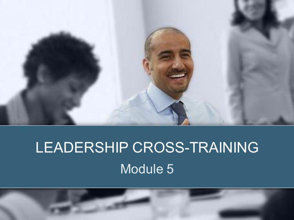 LEADERSHIP CROSS-TRAINING