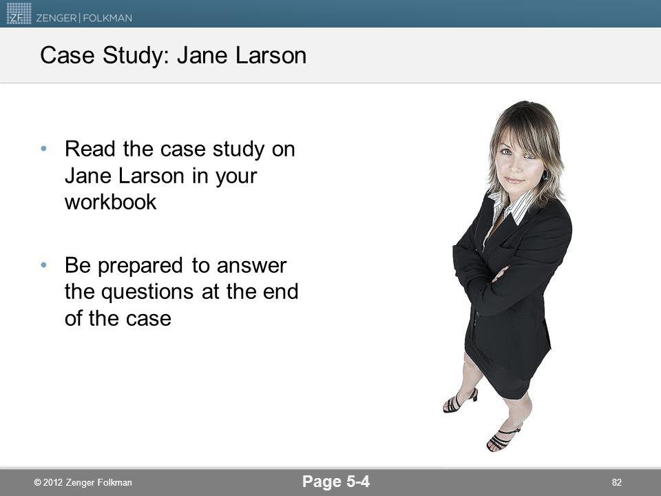 Case Study: Jane Larson