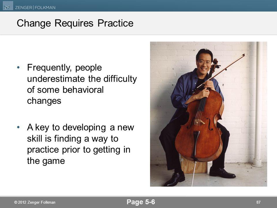 Change Requires Practice