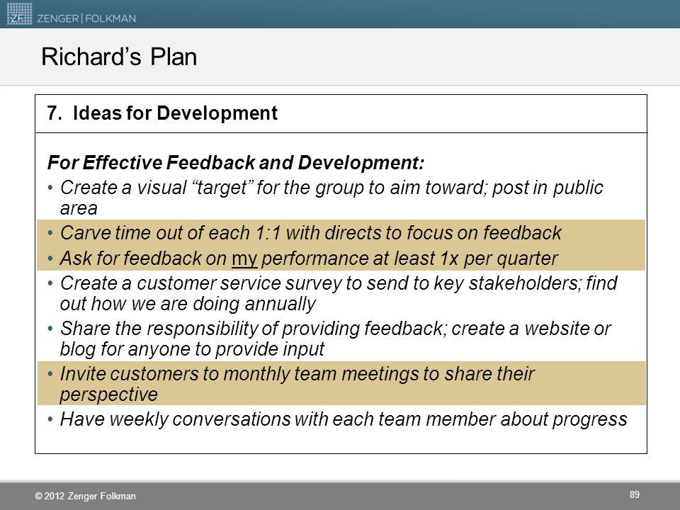 Richard's Plan 7. Ideas for Development