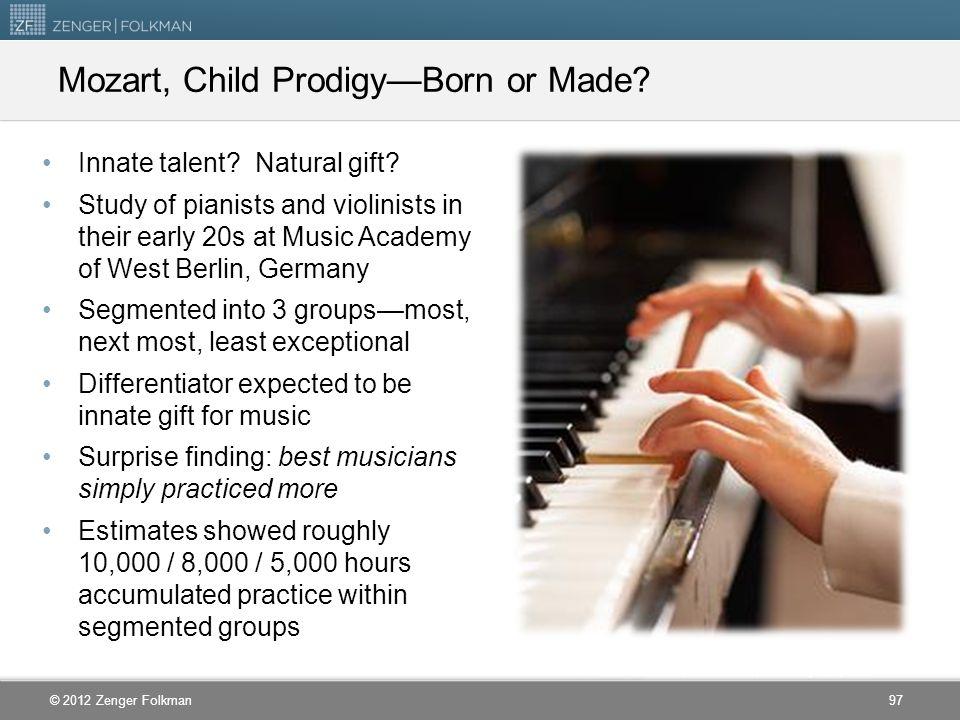 Mozart, Child Prodigy—Born or Made