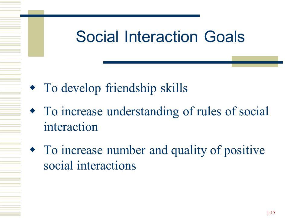 Social Interaction Goals