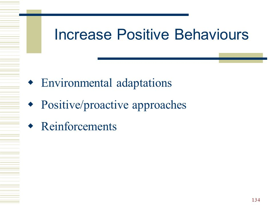 Increase Positive Behaviours
