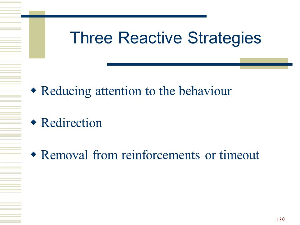 Three Reactive Strategies