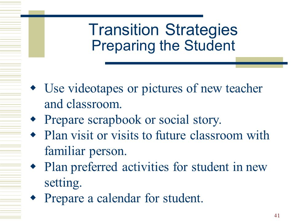 Transition Strategies Preparing the Student