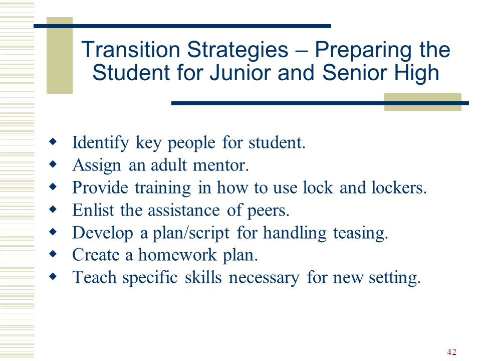 Transition Strategies – Preparing the Student for Junior and Senior High