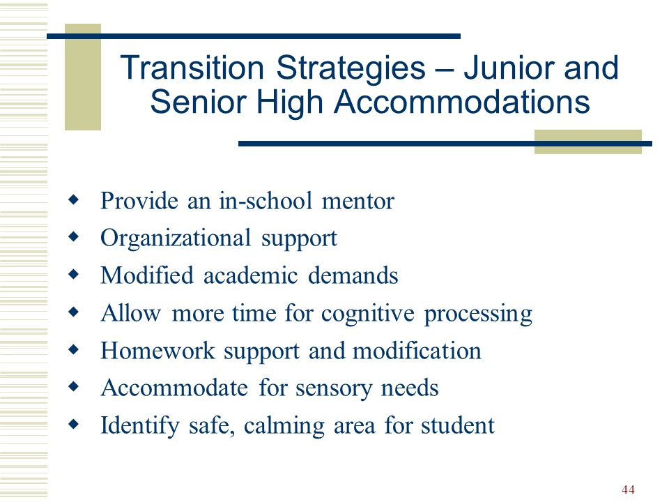 Transition Strategies – Junior and Senior High Accommodations