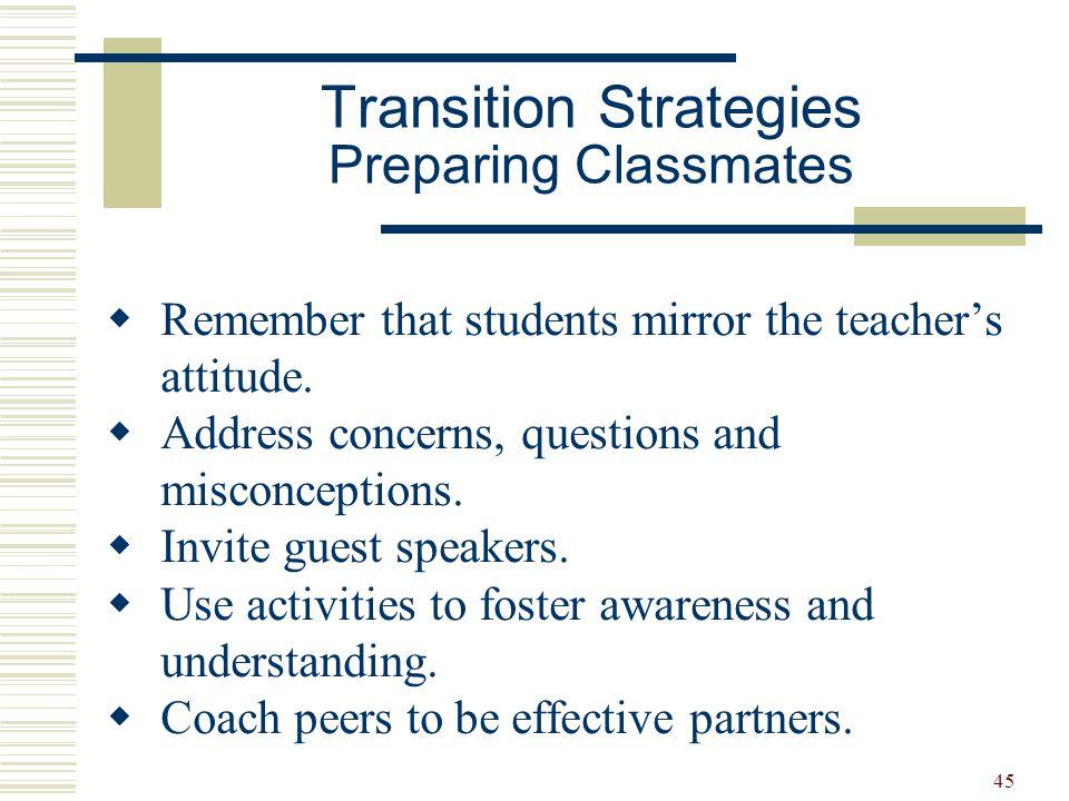 Transition Strategies Preparing Classmates