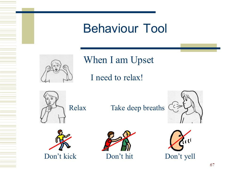 Behaviour Tool When I am Upset I need to relax! Relax
