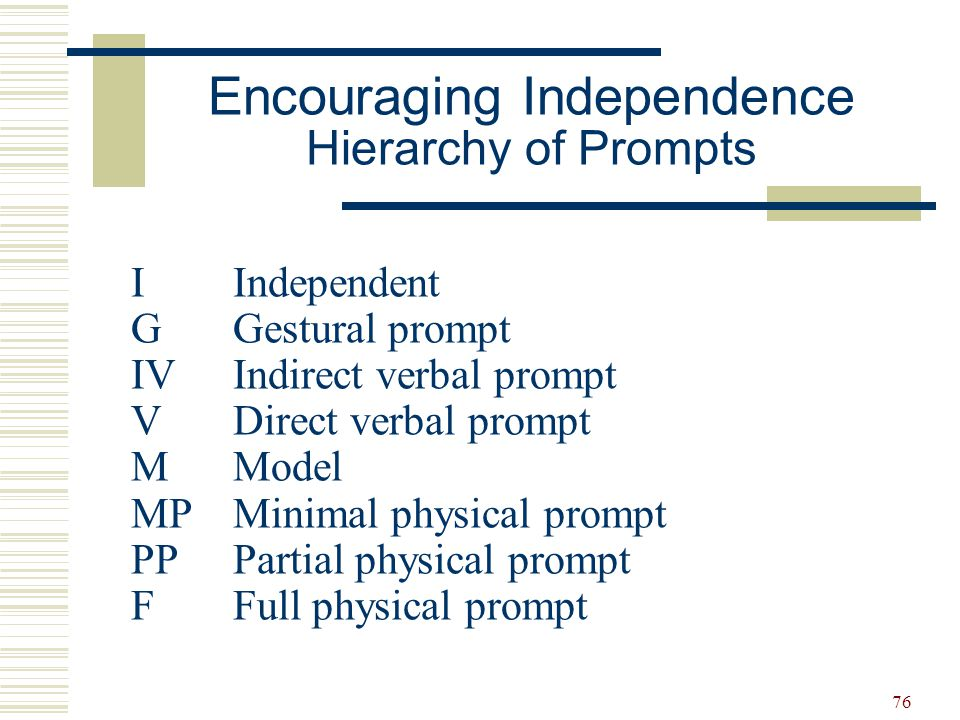 Encouraging Independence Hierarchy of Prompts