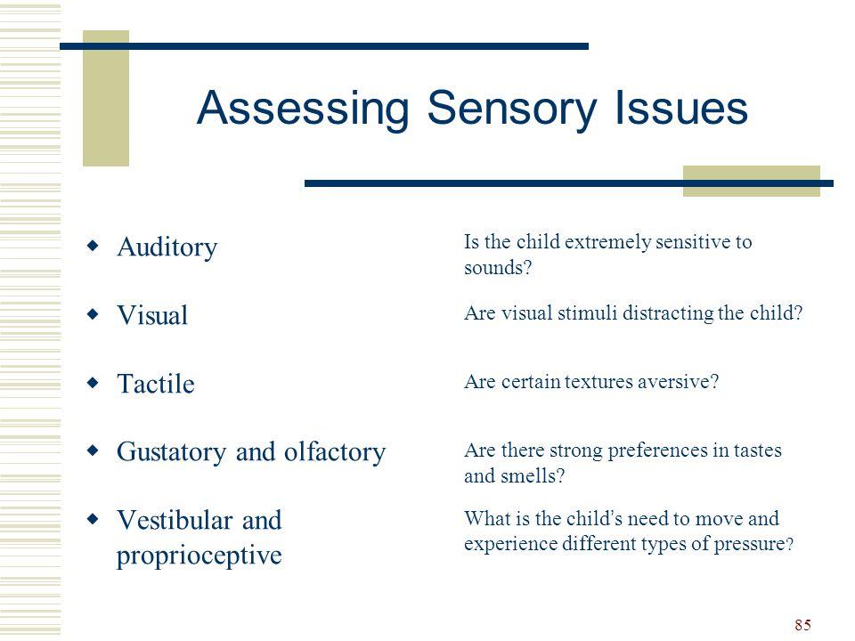 Assessing Sensory Issues