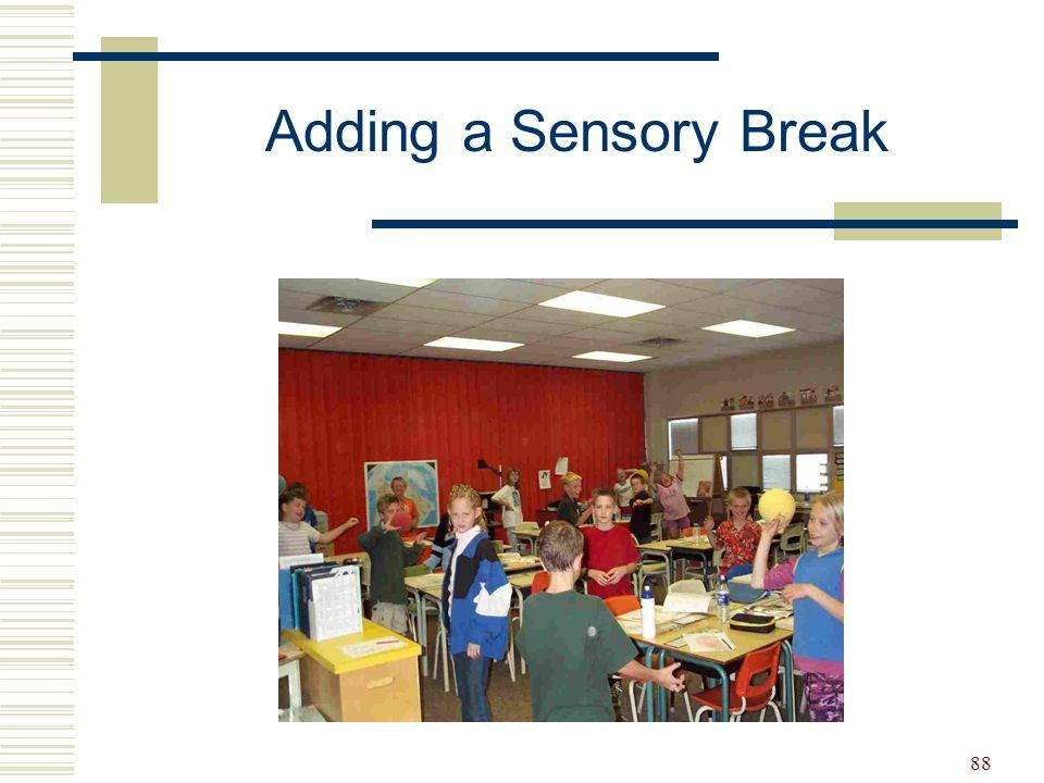 Adding a Sensory Break