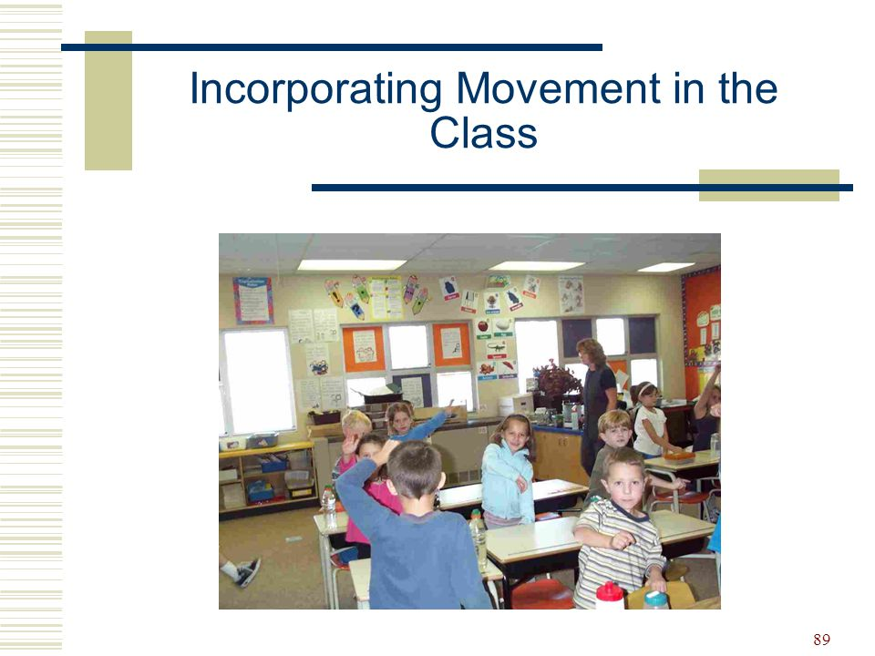 Incorporating Movement in the Class