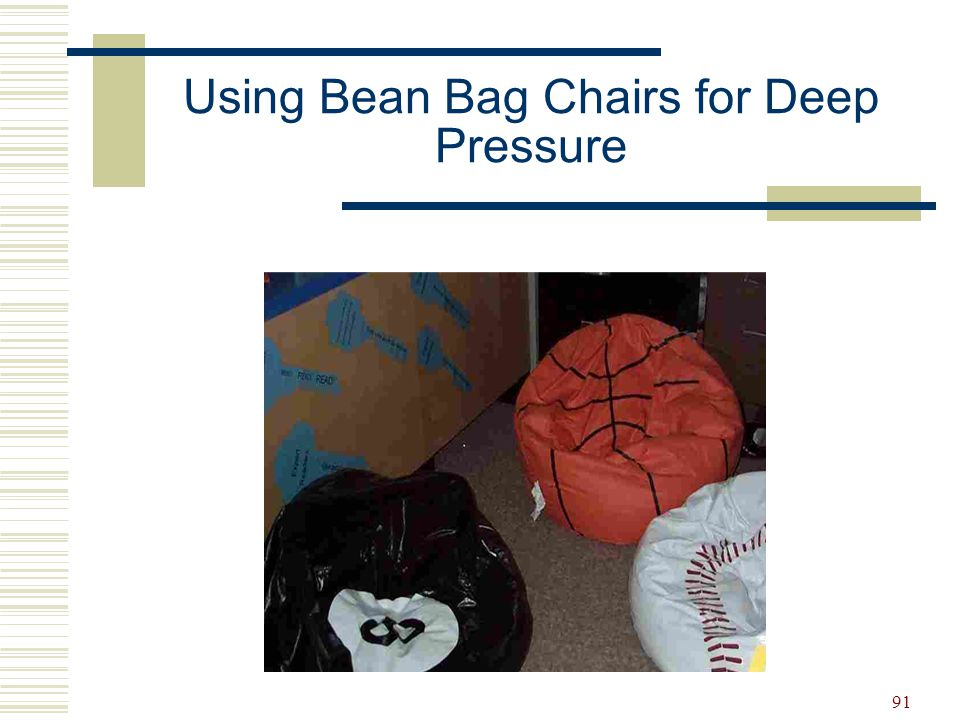 Using Bean Bag Chairs for Deep Pressure