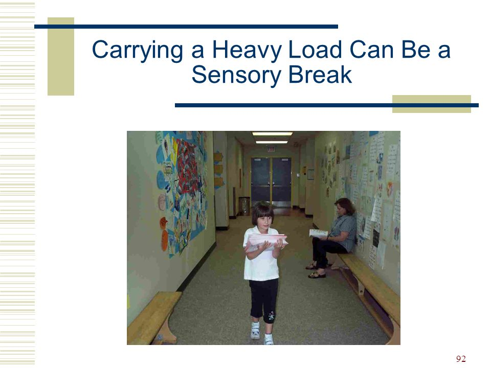 Carrying a Heavy Load Can Be a Sensory Break