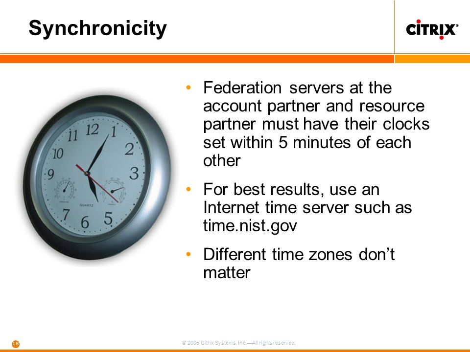 Synchronicity Federation servers at the account partner and resource partner must have their clocks set within 5 minutes of each other.
