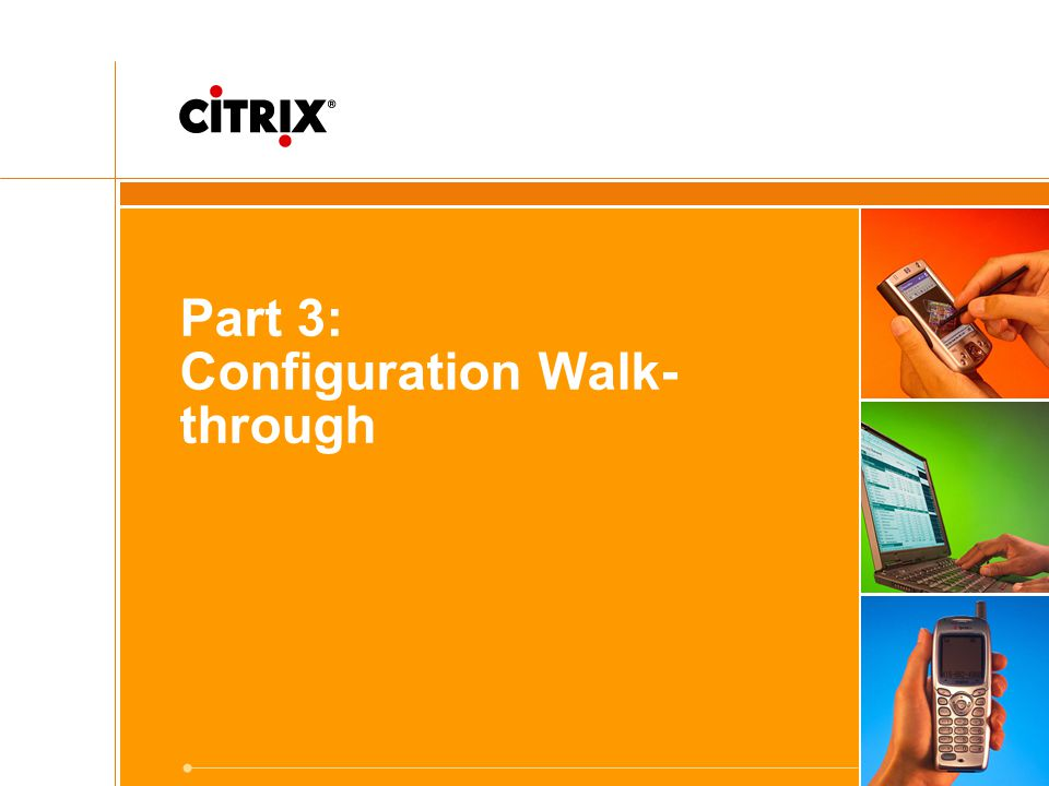 Part 3: Configuration Walk-through