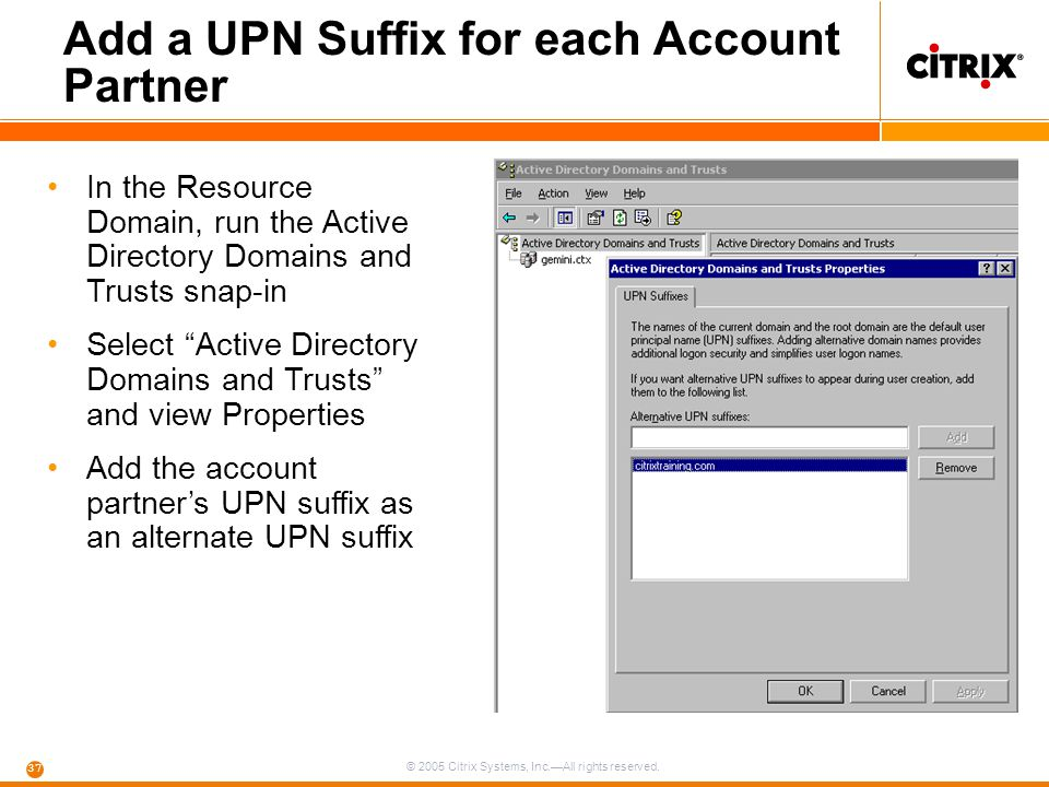 Add a UPN Suffix for each Account Partner