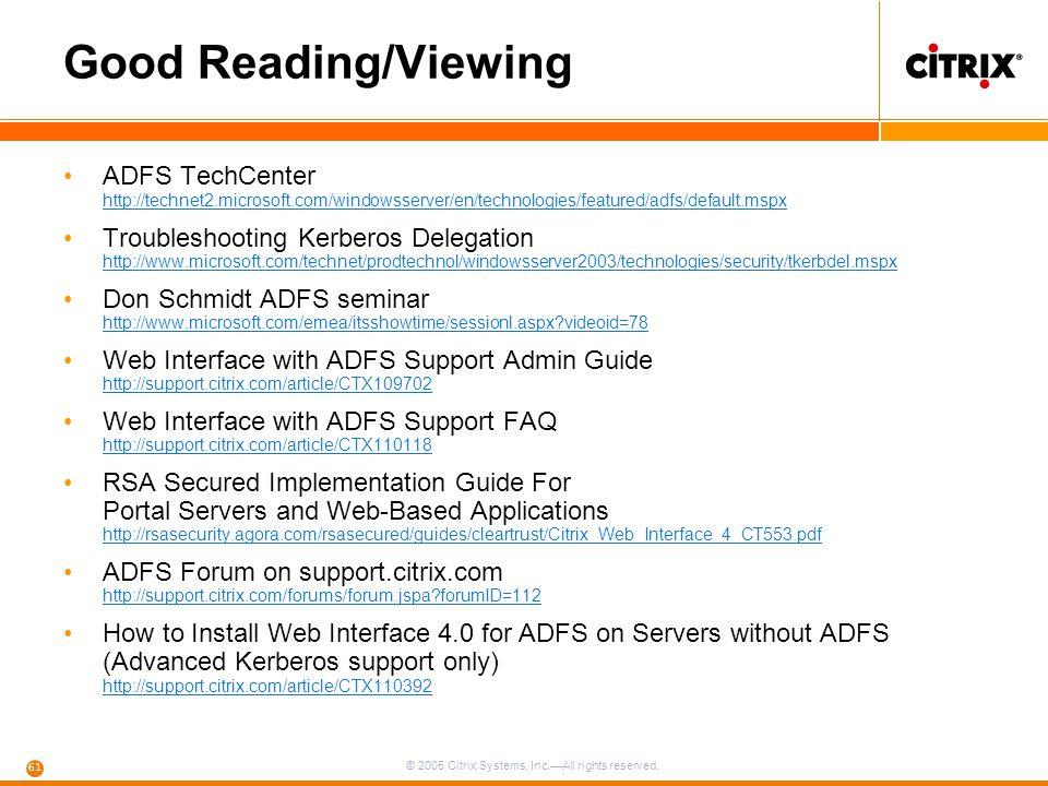 Good Reading/Viewing ADFS TechCenter http://technet2.microsoft.com/windowsserver/en/technologies/featured/adfs/default.mspx.