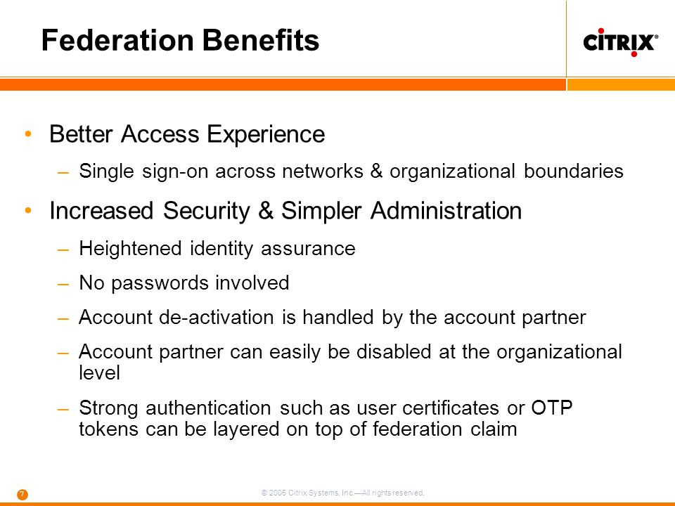 Federation Benefits Better Access Experience