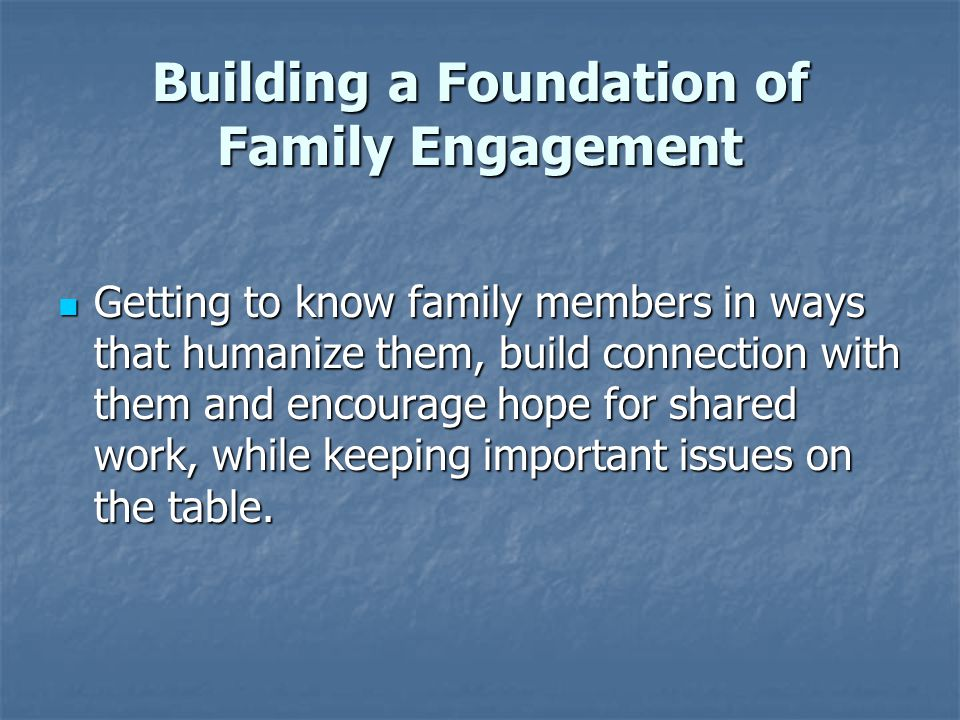 Building a Foundation of Family Engagement