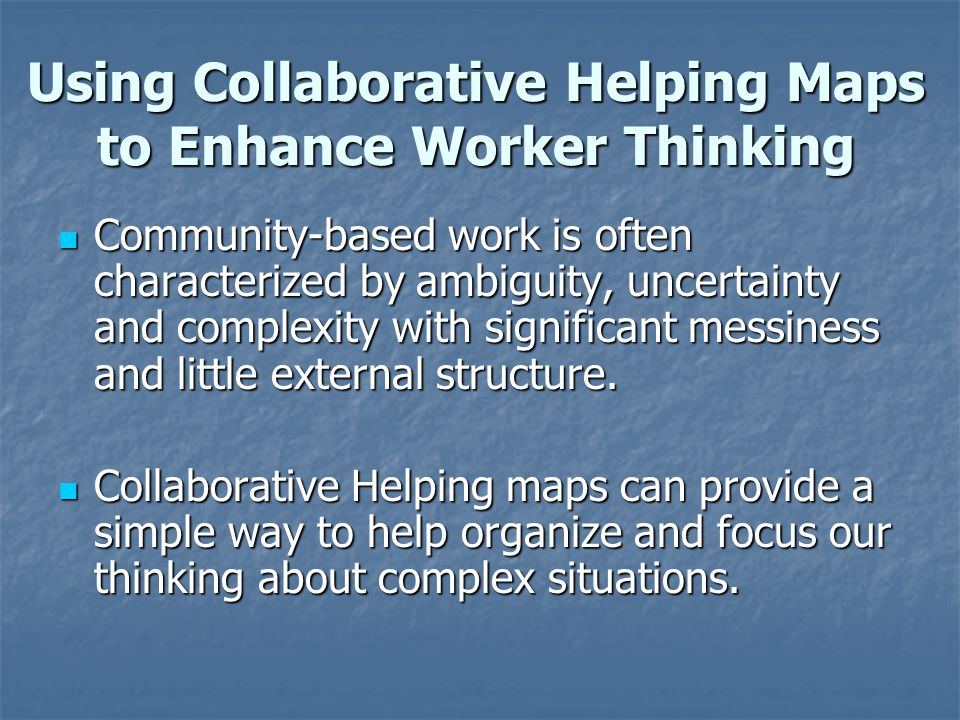 Using Collaborative Helping Maps to Enhance Worker Thinking