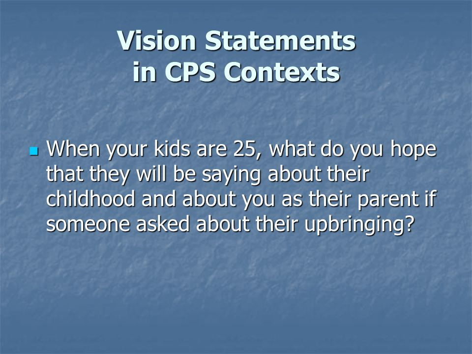 Vision Statements in CPS Contexts