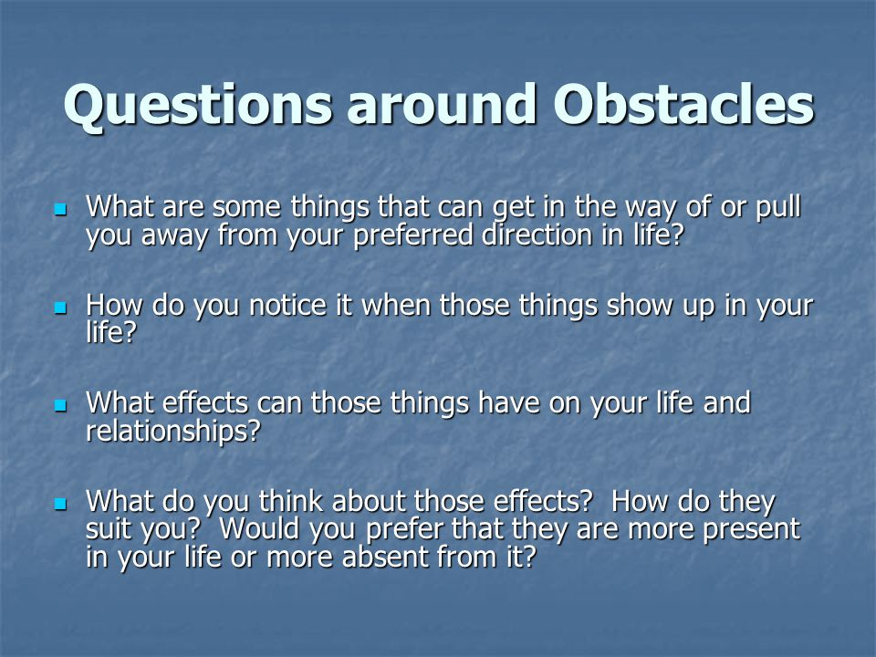 Questions around Obstacles