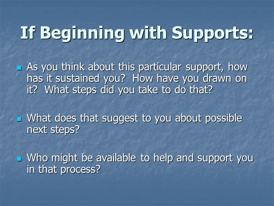 If Beginning with Supports: