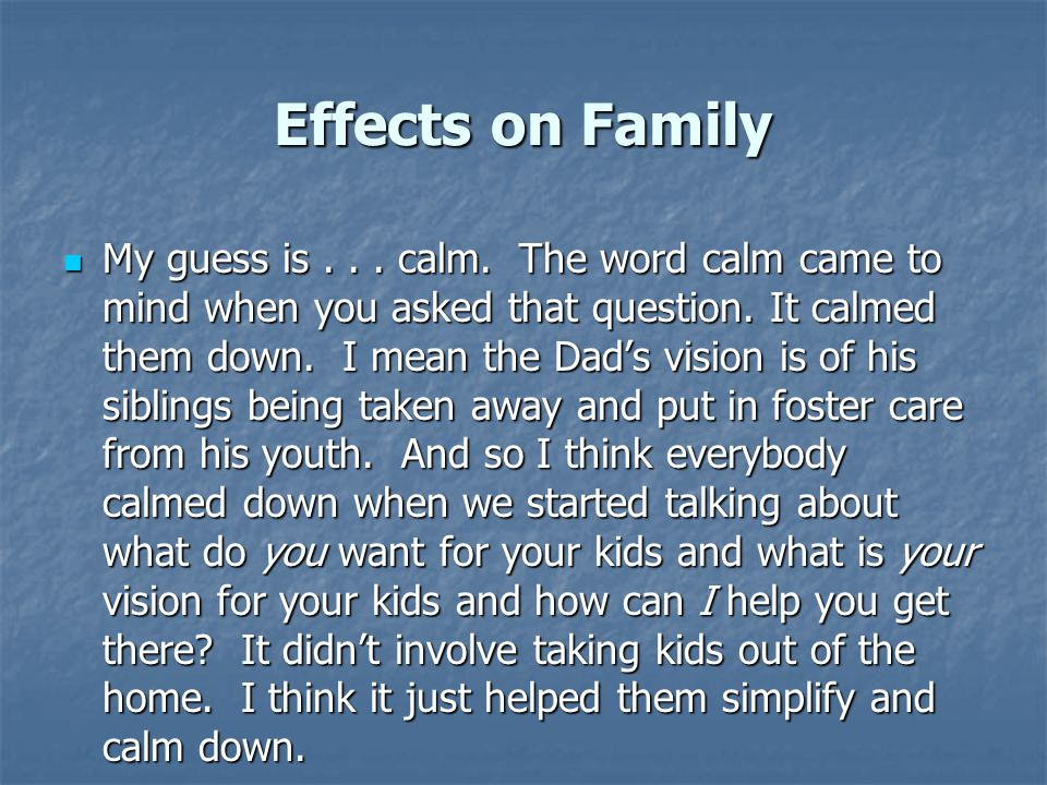 Effects on Family