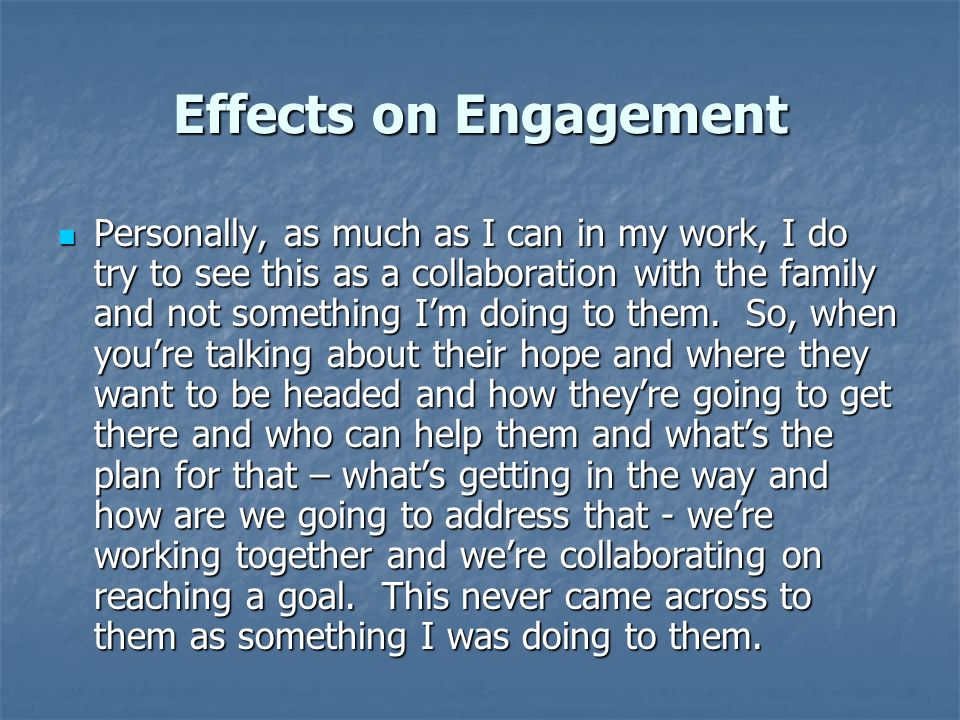 Effects on Engagement