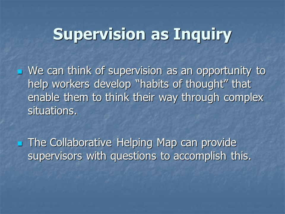Supervision as Inquiry