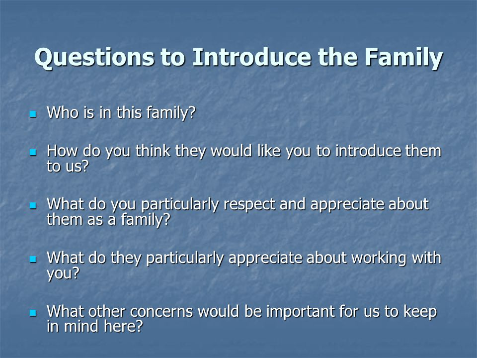 Questions to Introduce the Family