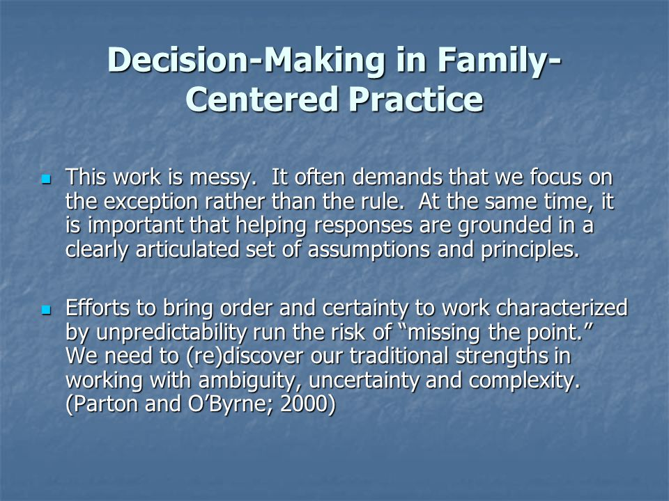 Decision-Making in Family-Centered Practice