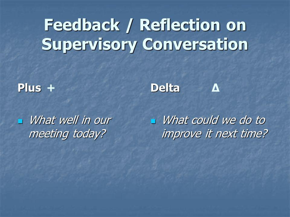 Feedback / Reflection on Supervisory Conversation